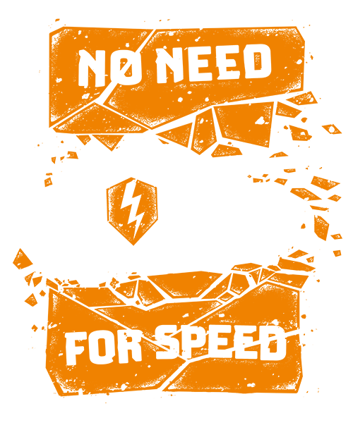 No Need for Speed